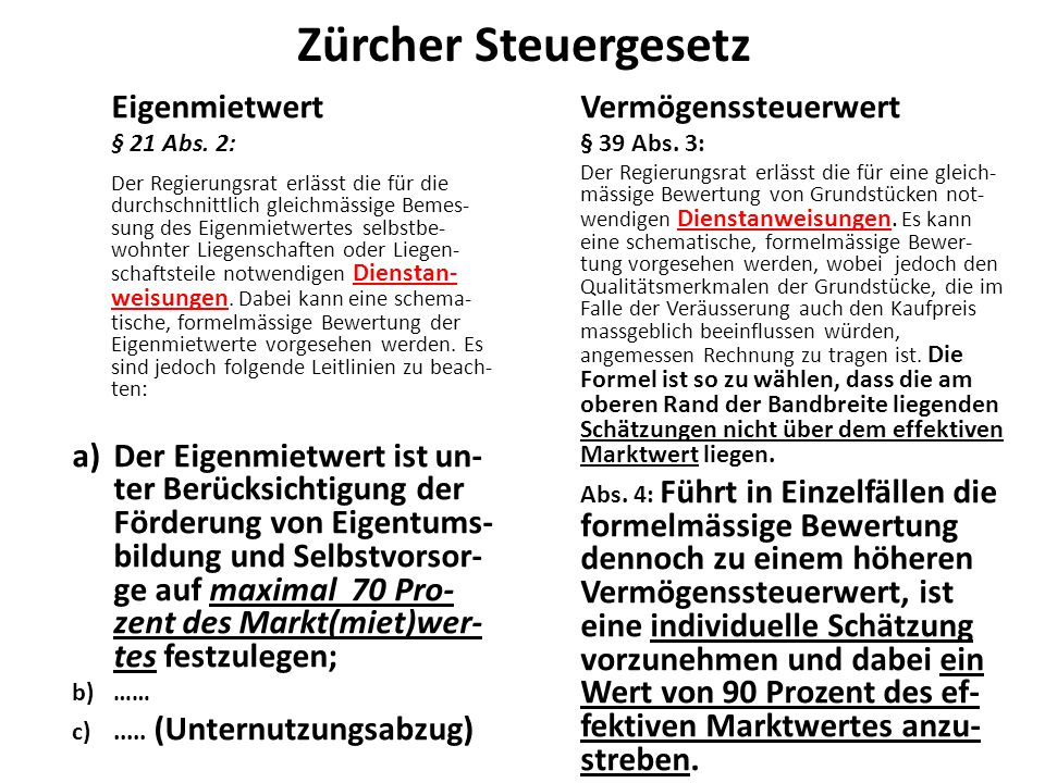 Zürcher Steuergesetz Eigenmietwert § 21 Abs.