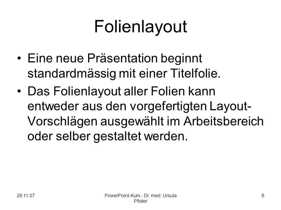 29.11.07PowerPoint-Kurs - Dr. med.