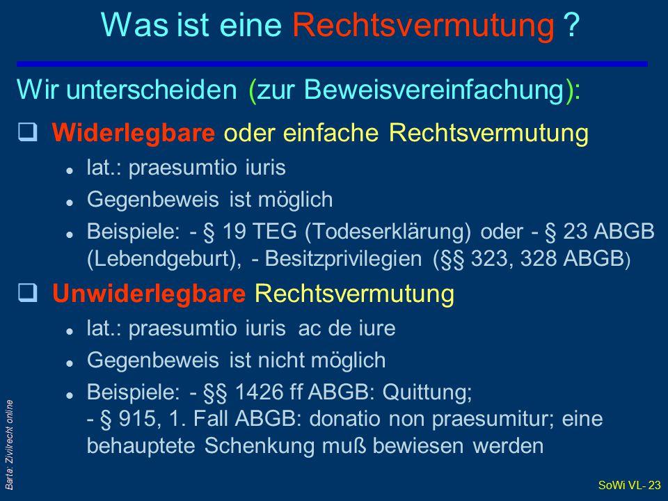 SoWi VL- 23 Barta: Zivilrecht online Was ist eine Rechtsvermutung .