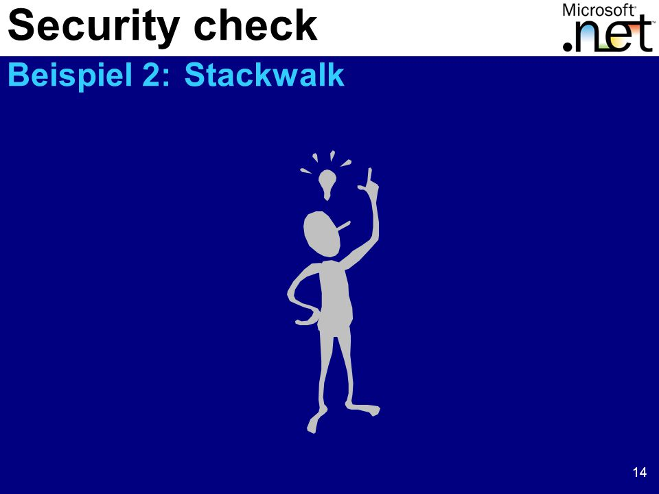 14 Security check Beispiel 2: Stackwalk