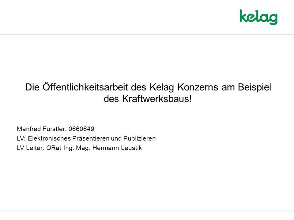 Die Öffentlichkeitsarbeit des Kelag Konzerns am Beispiel des Kraftwerksbaus.