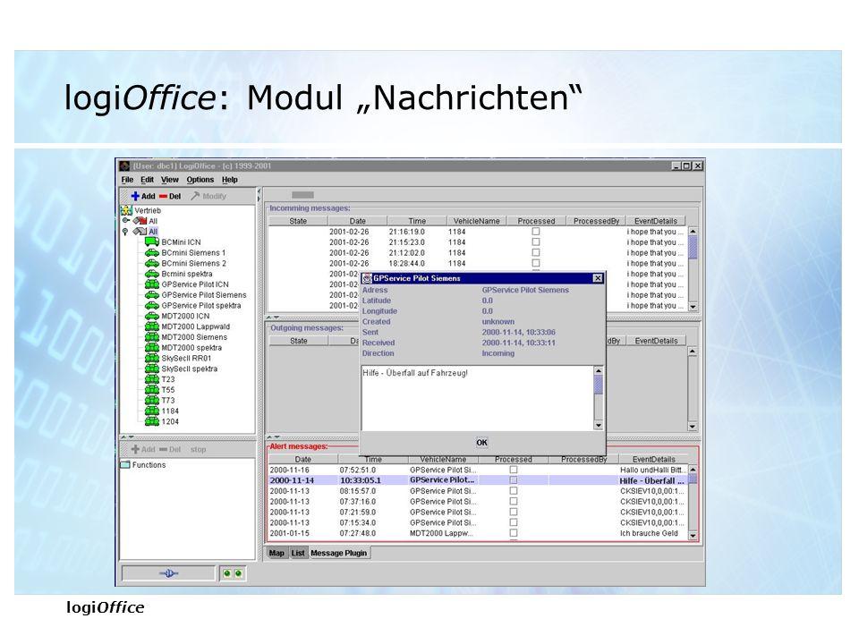 """logiOffice logiOffice: Modul """"Überwachung Schnelle und genaue Reaktionen Versicherungs- gebühren reduzieren Automatisierte Informations- verteilung"""
