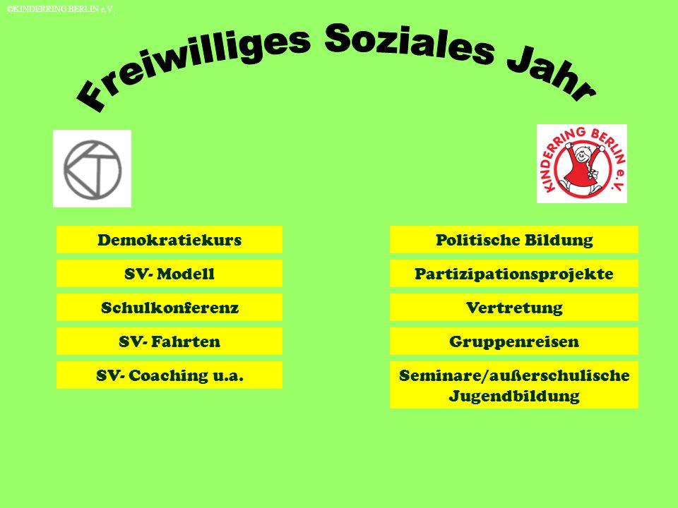 DemokratiekursPolitische Bildung SV- ModellPartizipationsprojekte SV- FahrtenGruppenreisen Seminare/außerschulische Jugendbildung SV- Coaching u.a.