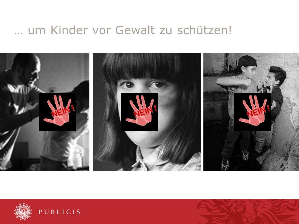 0,0011,52 6,60 5,60 0,00 6,80 7,40 … um Kinder vor Gewalt zu schützen!
