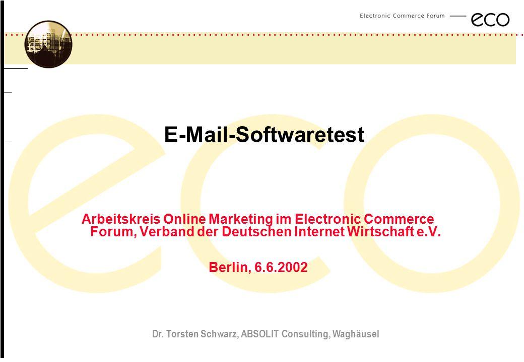 ................................................................................................. a E-Mail-Softwaretest Arbeitskreis Online Marketing