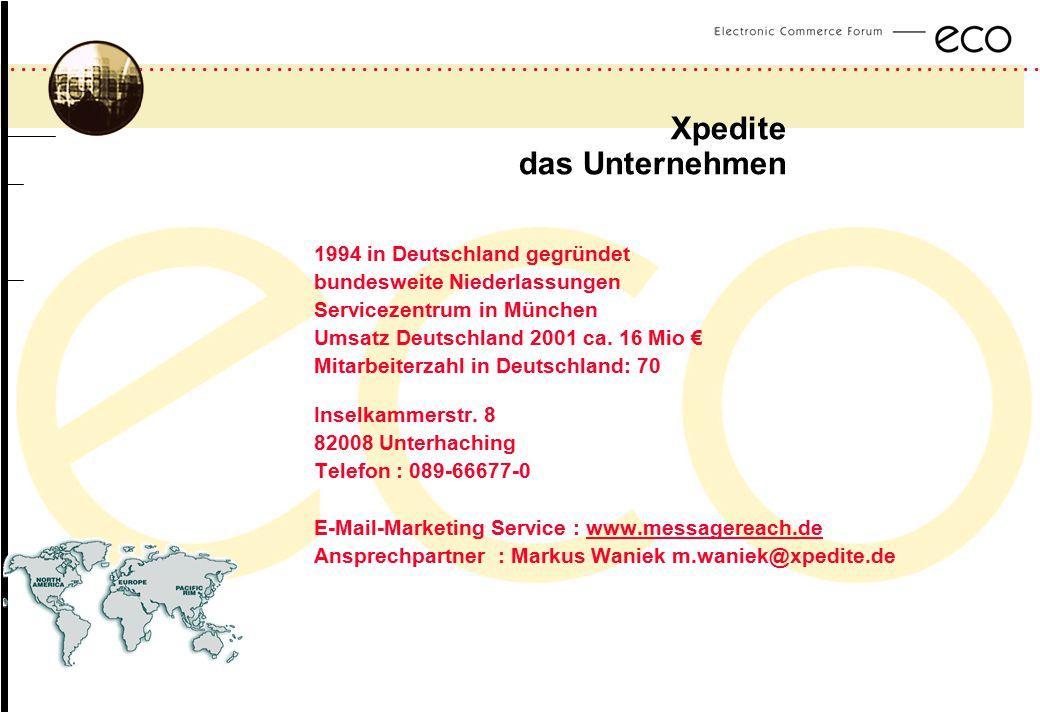 ................................................................................................. a Xpedite das Unternehmen 1994 in Deutschland gegrün