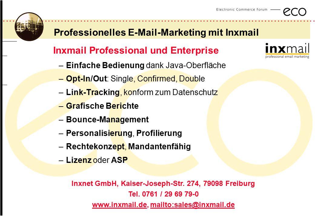 ................................................................................................. a Professionelles E-Mail-Marketing mit Inxmail Inxma
