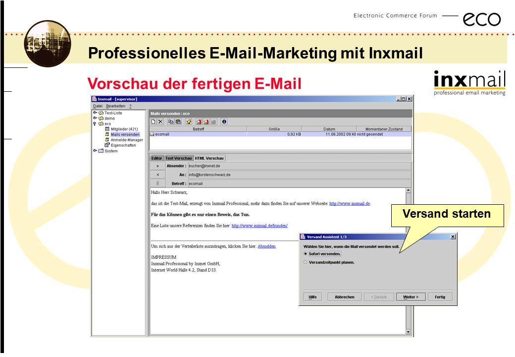 ................................................................................................. a Professionelles E-Mail-Marketing mit Inxmail Vorsc