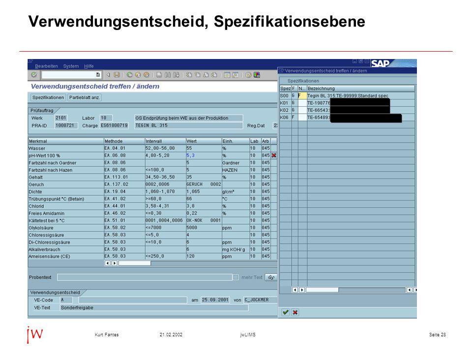 Seite 2821.02.2002Kurt FantesjwLIMS jw Verwendungsentscheid, Spezifikationsebene