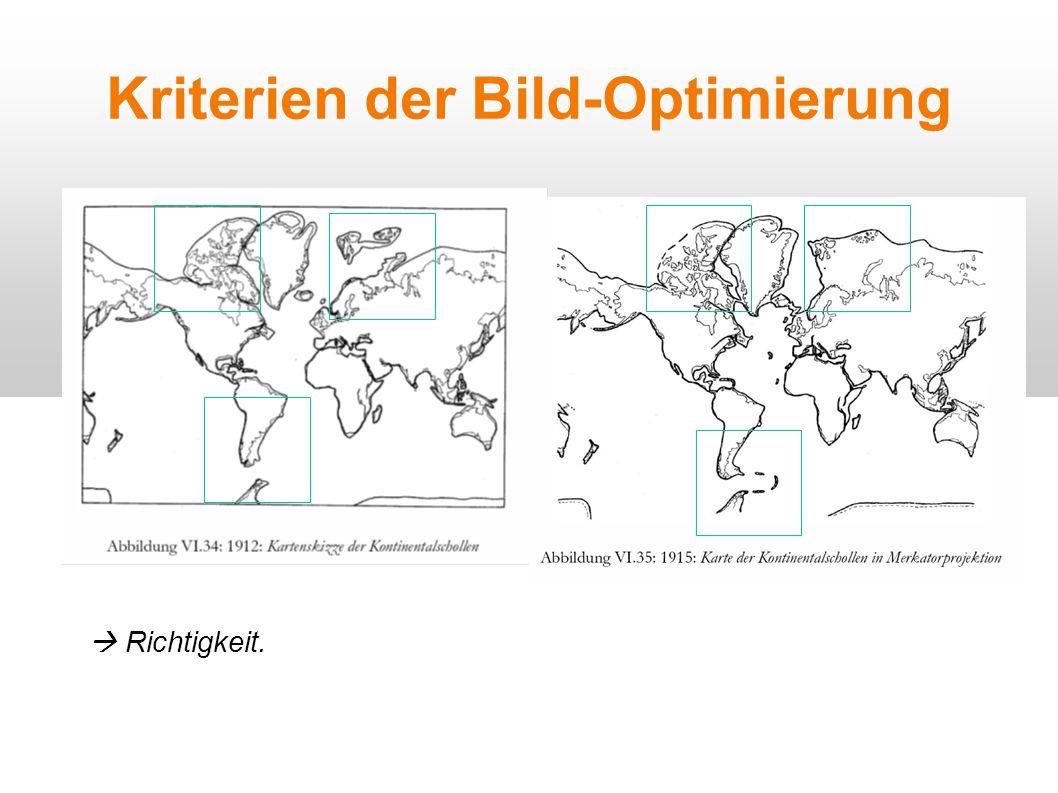 Kriterien der Bild-Optimierung  Richtigkeit.
