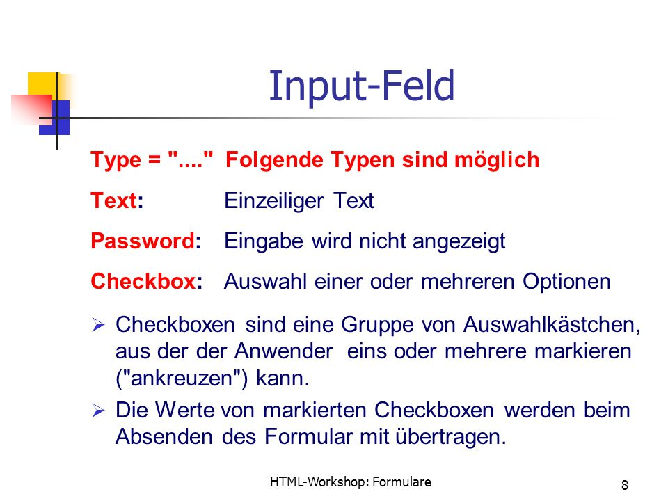 HTML-Workshop: Formulare 8 Input-Feld Type =