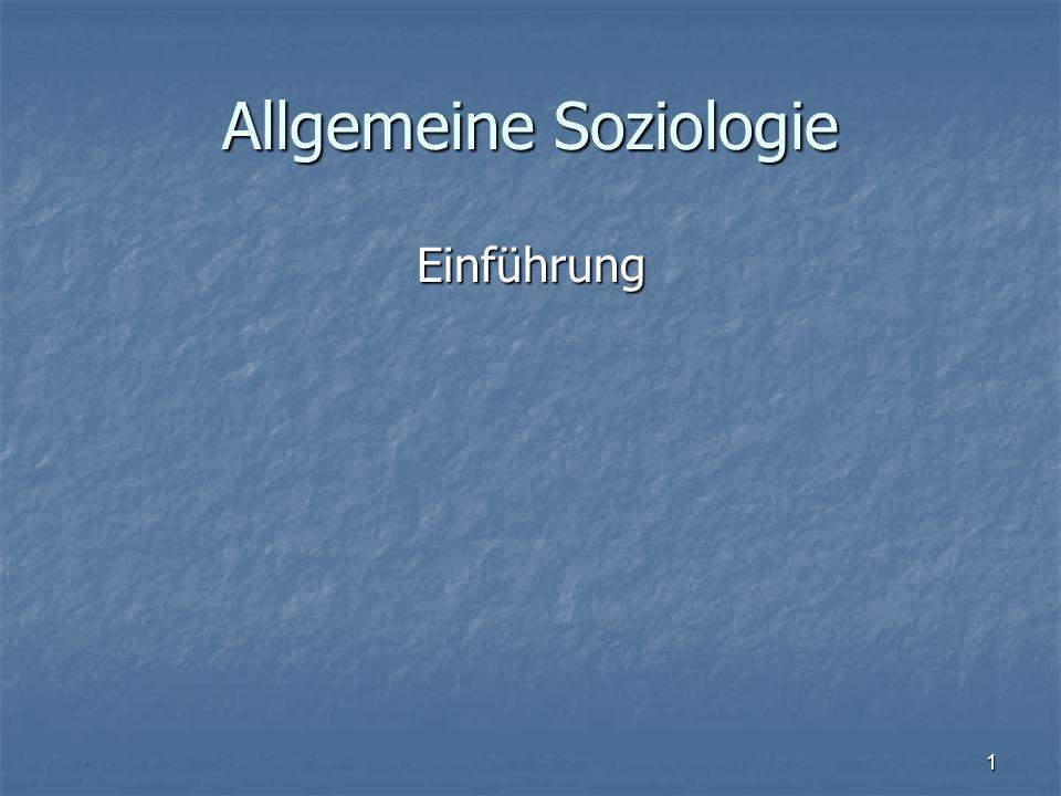 1 Allgemeine Soziologie Einführung Einführung