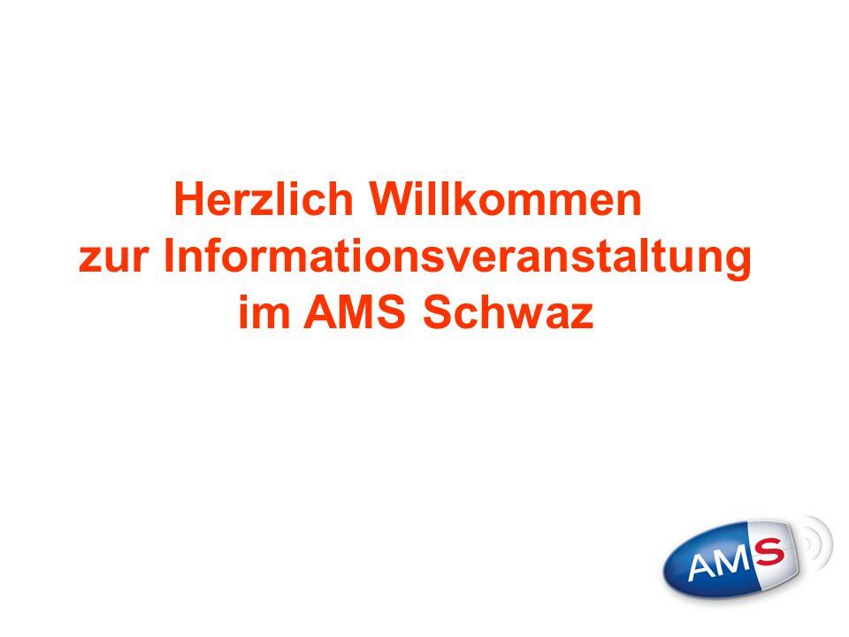 Herzlich Willkommen zur Informationsveranstaltung im AMS Schwaz