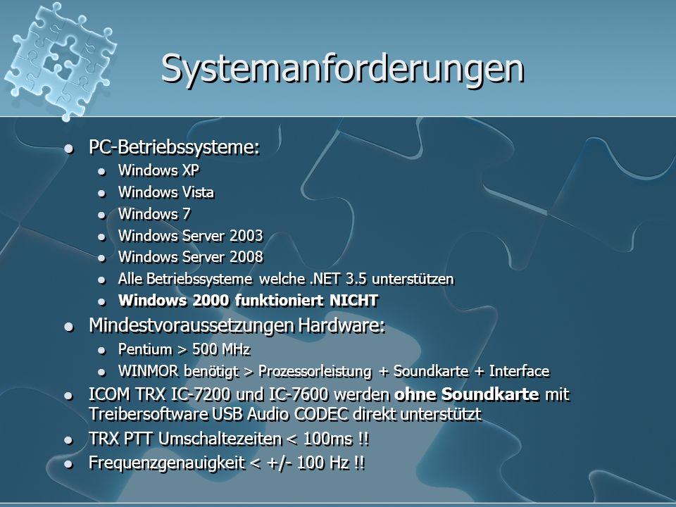 Systemanforderungen PC-Betriebssysteme: Windows XP Windows Vista Windows 7 Windows Server 2003 Windows Server 2008 Alle Betriebssysteme welche.NET 3.5