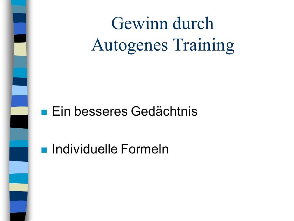 Autogenes Training n Die Grundübungen n im Sitzen oder im Liegen