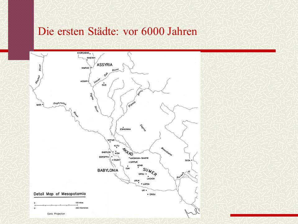 Die ersten Städte: vor 6000 Jahren