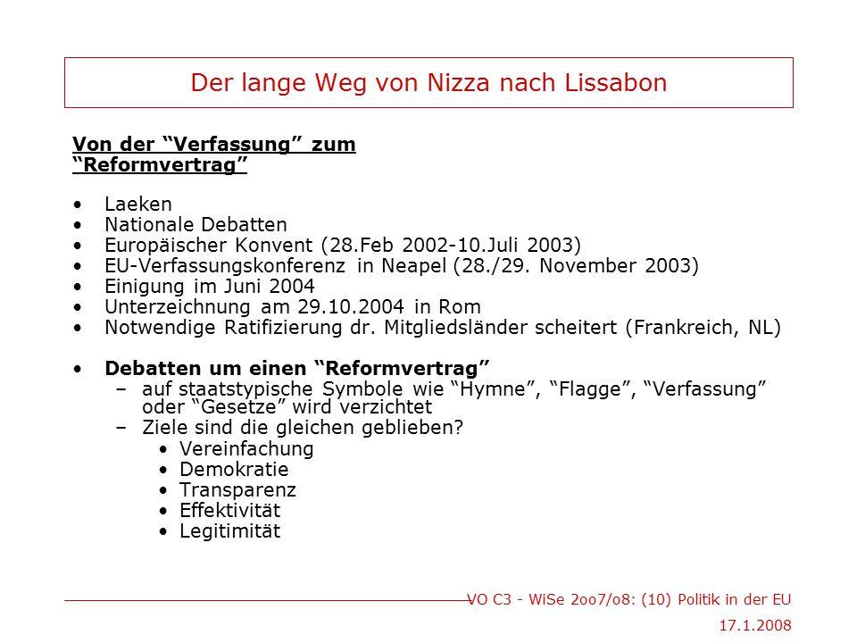 """VO C3 - WiSe 2oo7/o8: (10) Politik in der EU 17.1.2008 Der lange Weg von Nizza nach Lissabon Von der """"Verfassung"""" zum """"Reformvertrag"""" Laeken Nationale"""