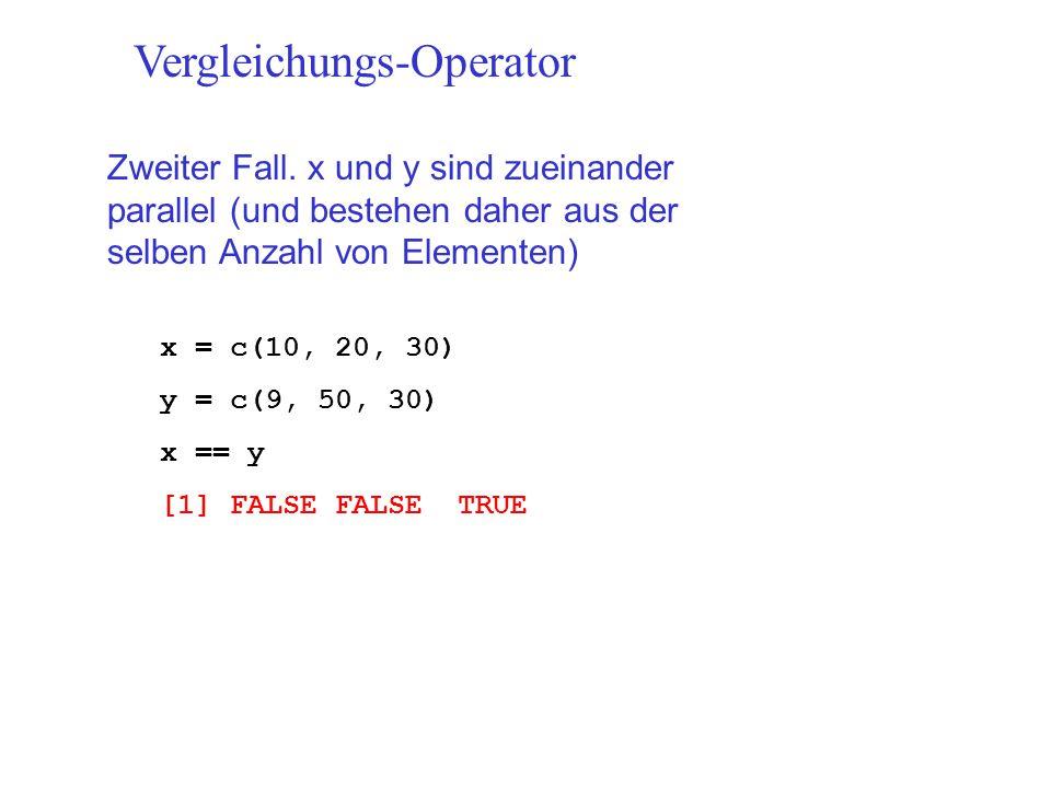 Vergleichungs-Operator Zweiter Fall.