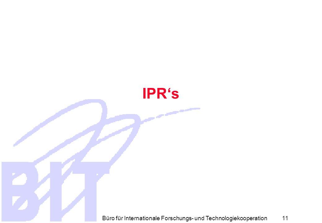 Büro für Internationale Forschungs- und Technologiekooperation 10 Information der MS und AS  Die Kommission macht alle nützlichen Informationen der Resultate von Projekten den MS und assoziierten Staaten zugänglich  Zusicherung der Vertraulichkeit, sollten die Resultate nicht öffentlich zugänglich sein