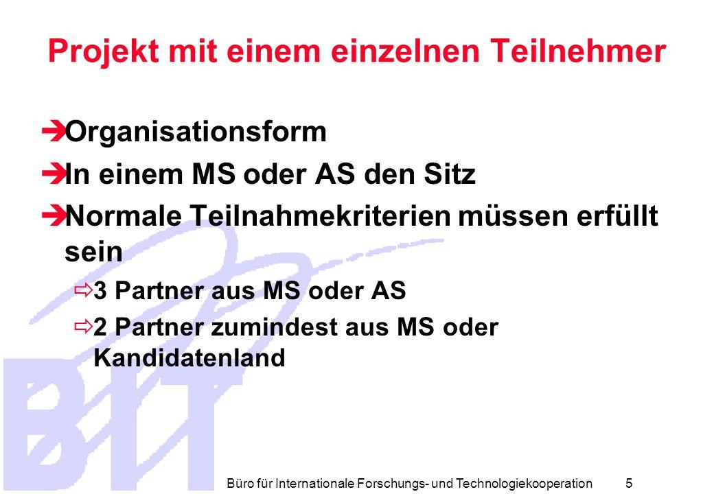 Büro für Internationale Forschungs- und Technologiekooperation 4 Rechtsperson  Natürliche Personen  Juristische Personen  Öffentl.