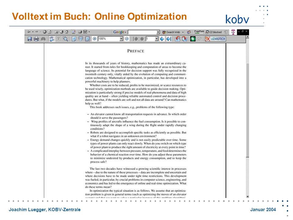 Joachim Luegger, KOBV-Zentrale Januar 2004 Volltext im Buch: Online Optimization