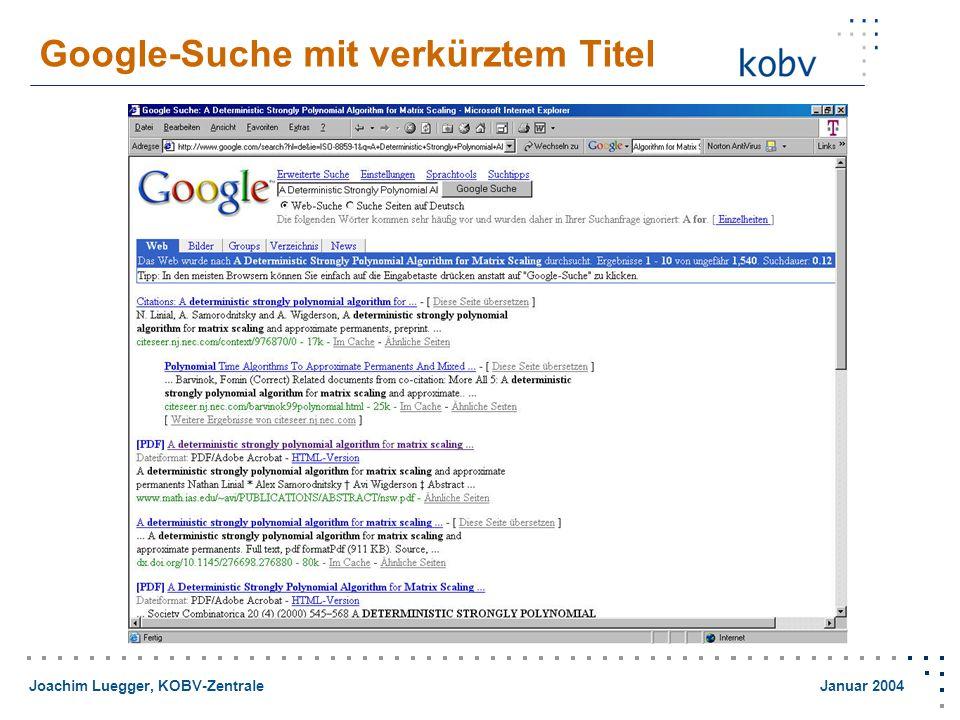 Joachim Luegger, KOBV-Zentrale Januar 2004 Google-Suche mit verkürztem Titel