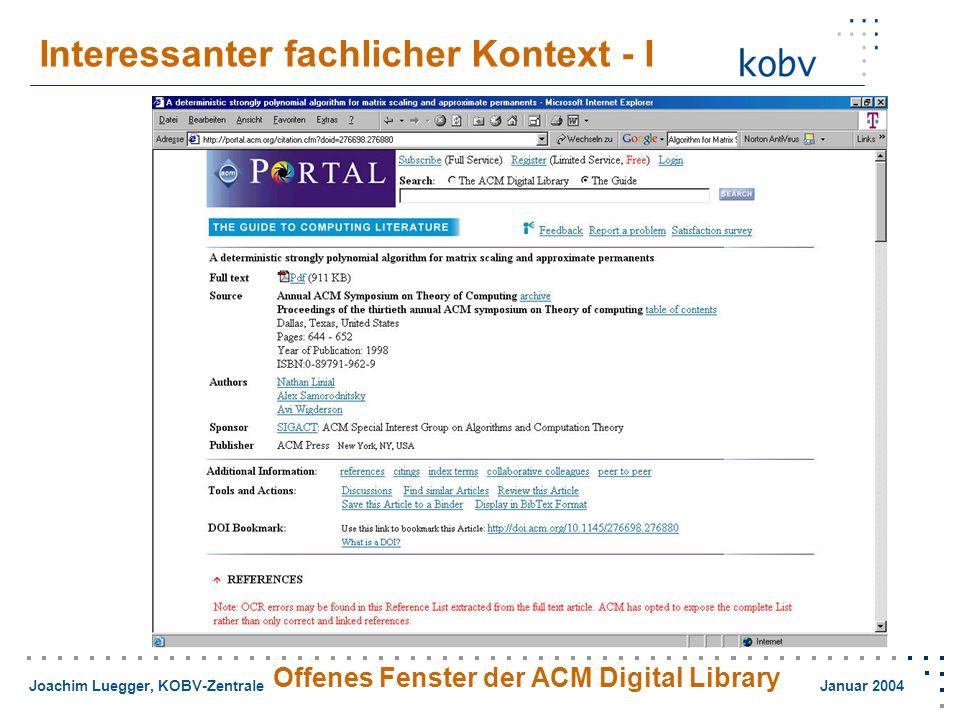 Joachim Luegger, KOBV-Zentrale Januar 2004 Interessanter fachlicher Kontext - I Offenes Fenster der ACM Digital Library