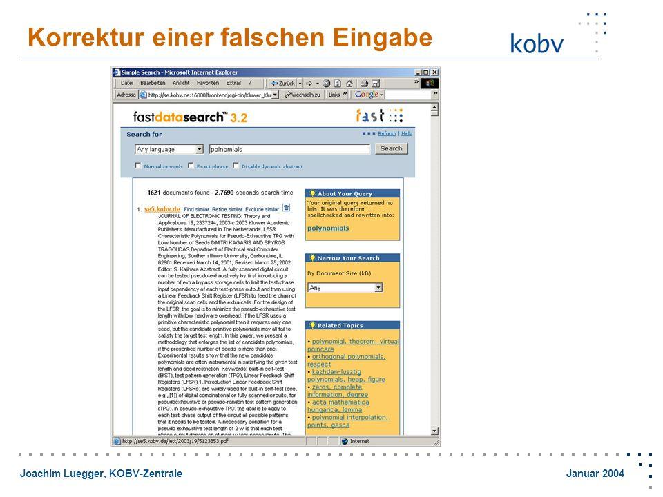 Joachim Luegger, KOBV-Zentrale Januar 2004 Korrektur einer falschen Eingabe