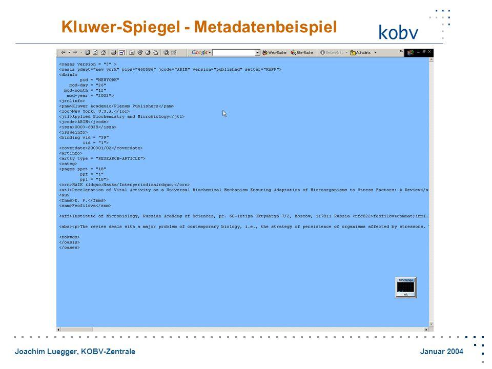 Joachim Luegger, KOBV-Zentrale Januar 2004 Kluwer-Spiegel - Metadatenbeispiel