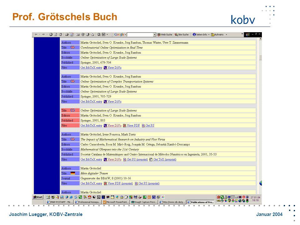 Joachim Luegger, KOBV-Zentrale Januar 2004 Prof. Grötschels Buch