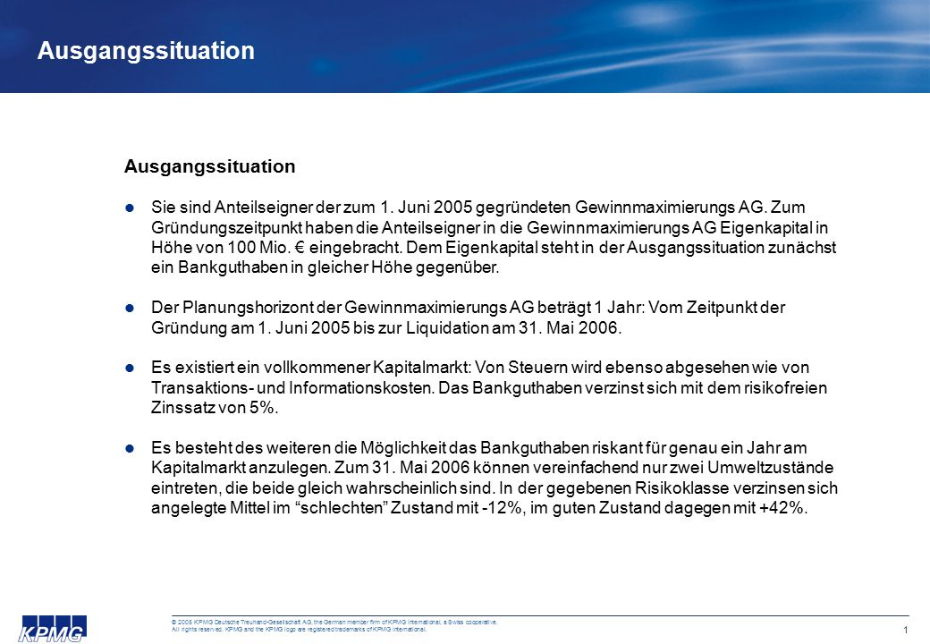 1 © 2005 KPMG Deutsche Treuhand-Gesellschaft AG, the German member firm of KPMG International, a Swiss cooperative.