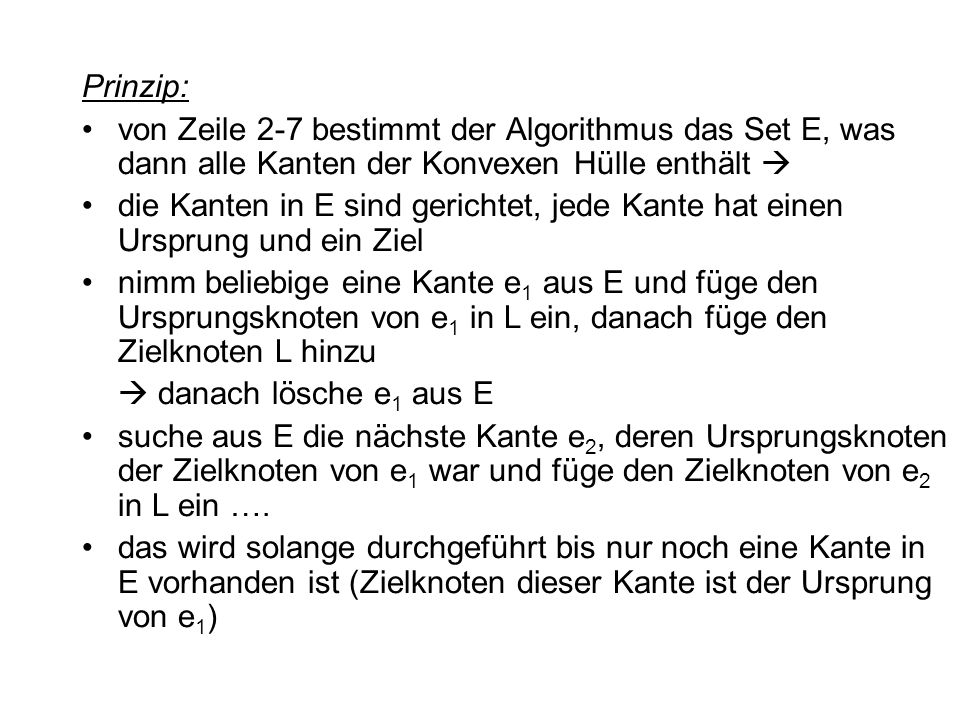 Quellen http://de.wikipedia.org Computational Geometry - Algorithms and Applications Verlag: Springer, Berlin; Auflage: 3