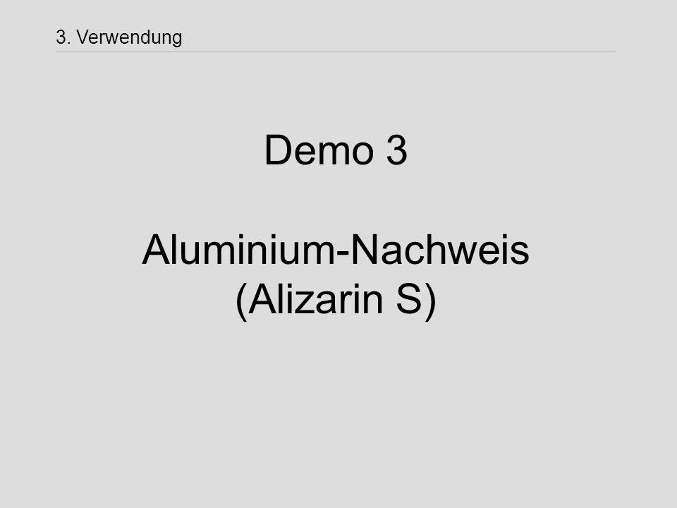 Demo 3 Aluminium-Nachweis (Alizarin S)