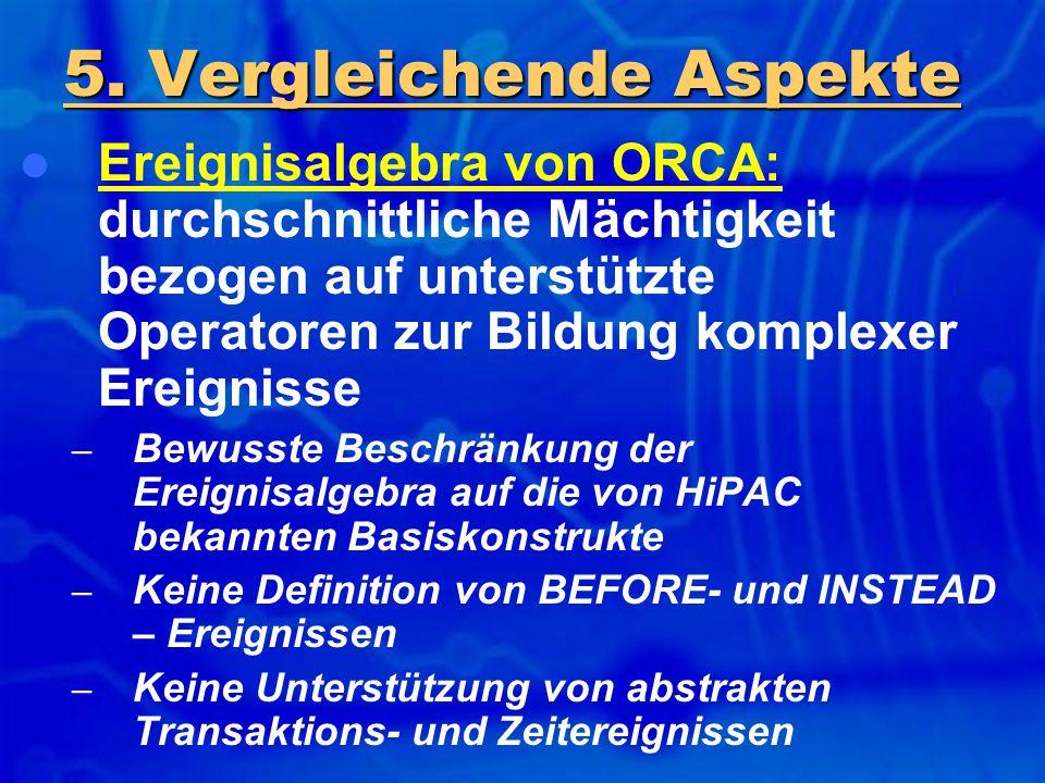 Ereignisalgebra von ORCA: durchschnittliche Mächtigkeit bezogen auf unterstützte Operatoren zur Bildung komplexer Ereignisse – Bewusste Beschränkung d