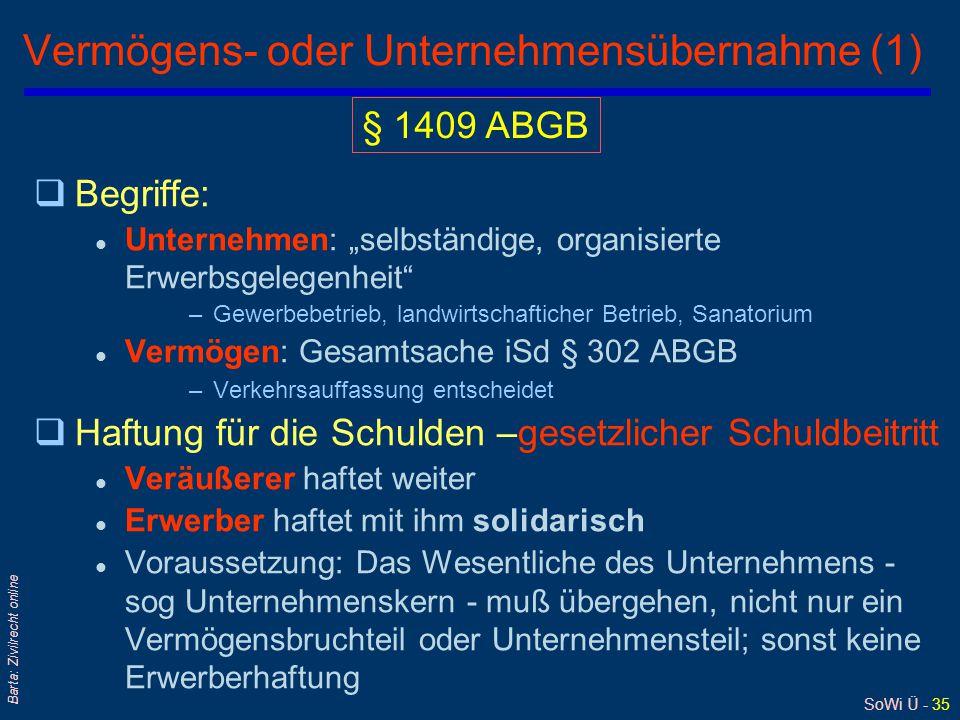 """SoWi Ü - 35 Barta: Zivilrecht online Vermögens- oder Unternehmensübernahme (1) qBegriffe: l Unternehmen: """"selbständige, organisierte Erwerbsgelegenhei"""