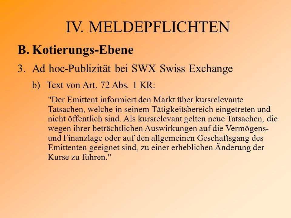 IV. MELDEPFLICHTEN B.Kotierungs-Ebene 3.Ad hoc-Publizität bei SWX Swiss Exchange b)Text von Art.
