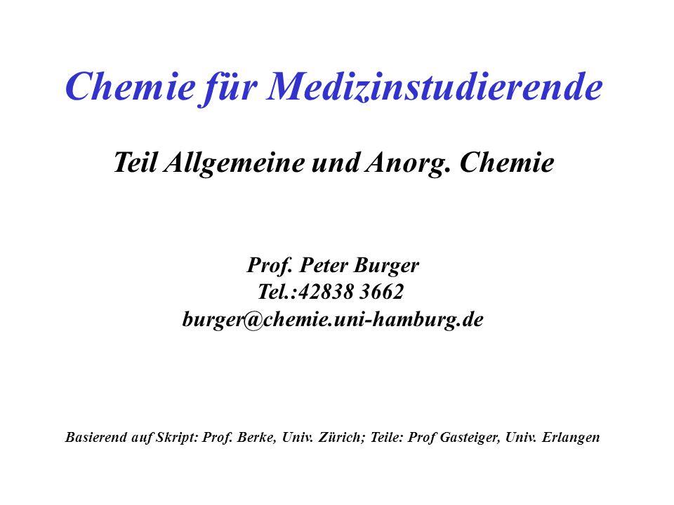 Chemie für Medizinstudierende Teil Allgemeine und Anorg.