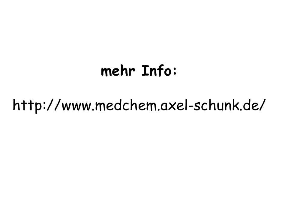 mehr Info: http://www.medchem.axel-schunk.de/