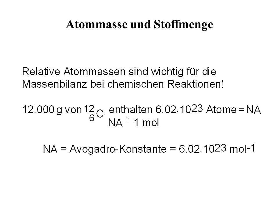 Atommasse und Stoffmenge