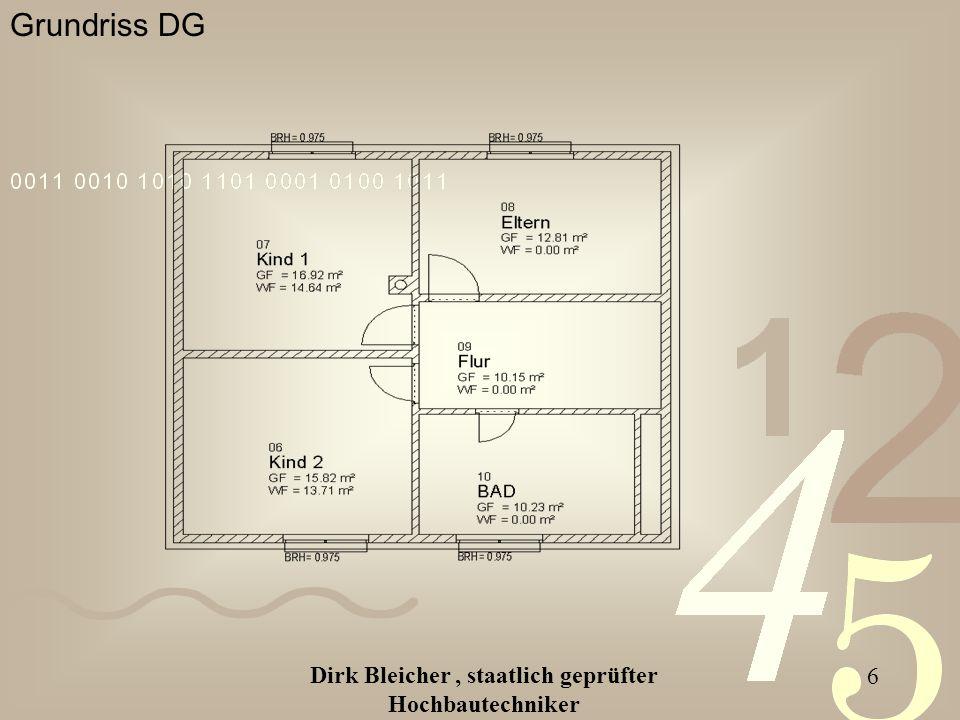 Dirk Bleicher, staatlich geprüfter Hochbautechniker 6 Grundriss DG