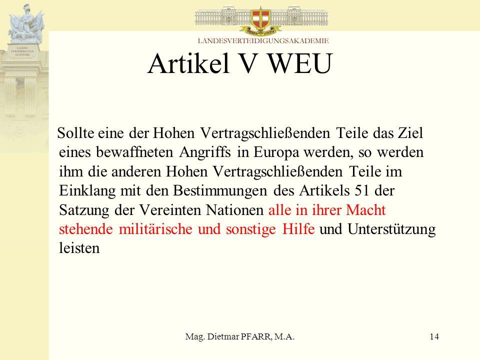 """Mag. Dietmar PFARR, M.A.13 Regierungsprogramm 1996 Eigenes Kapitel """"Österreich als EU-Mitglied"""" –Vollberechtigte Teilnahme Österreichs an funktionsfäh"""