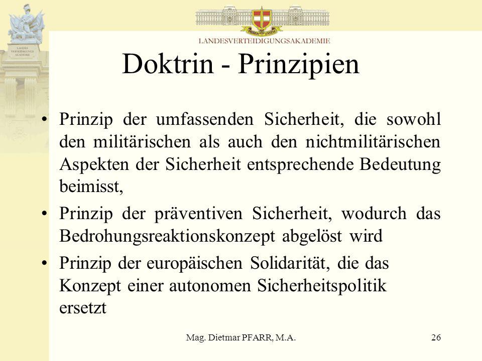 Mag. Dietmar PFARR, M.A.25 Sicherheits- und Verteidigungsdoktrin 3.