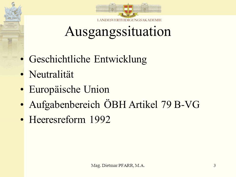 Mag. Dietmar PFARR, M.A.2 Agenda Ausgangssituation XIX.