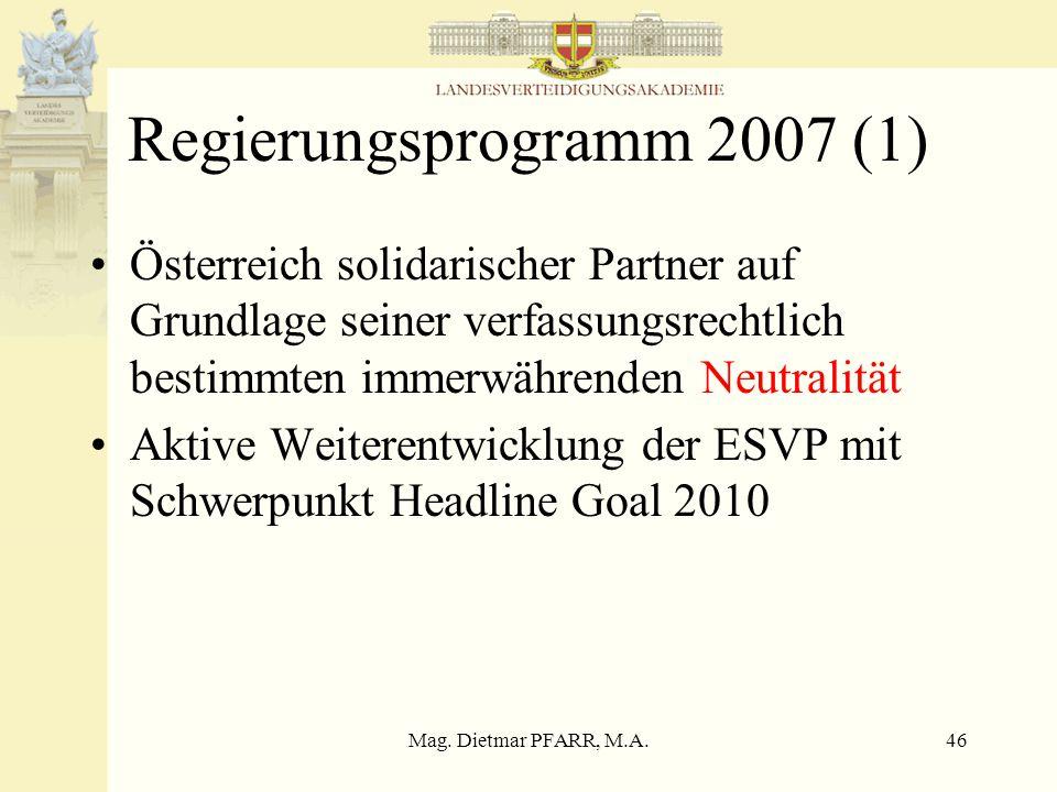 Mag. Dietmar PFARR, M.A.45 XXIII Legislaturperiode 2006- Regierungsprogramm 16. Jänner 2007
