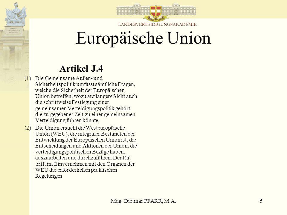 Mag. Dietmar PFARR, M.A.4 Bundesverfassungsgesetz über die Neutralität Österreich vom 26.