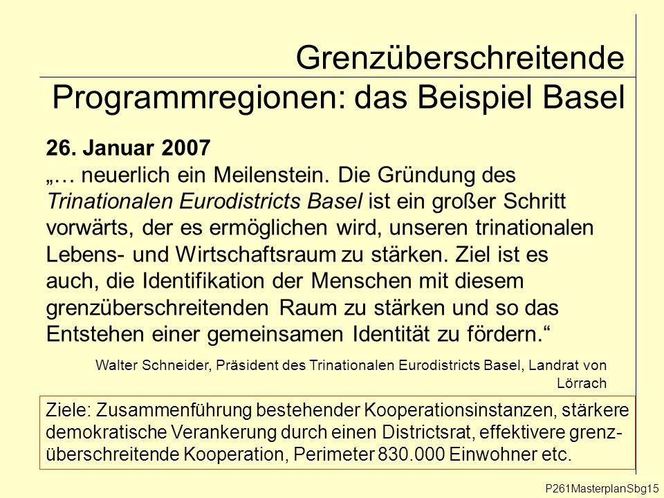 """P261MasterplanSbg15 26. Januar 2007 """"… neuerlich ein Meilenstein."""