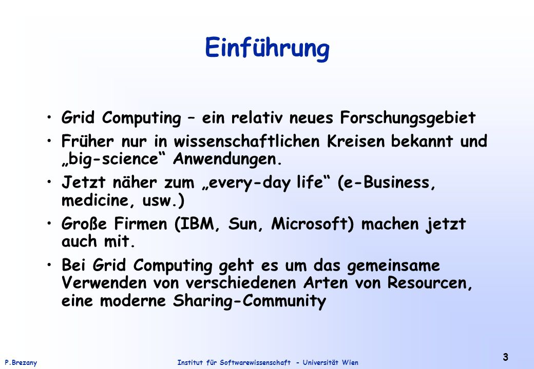 Institut für Softwarewissenschaft - Universität WienP.Brezany 74 Collaboration of GM-Services Example 3:
