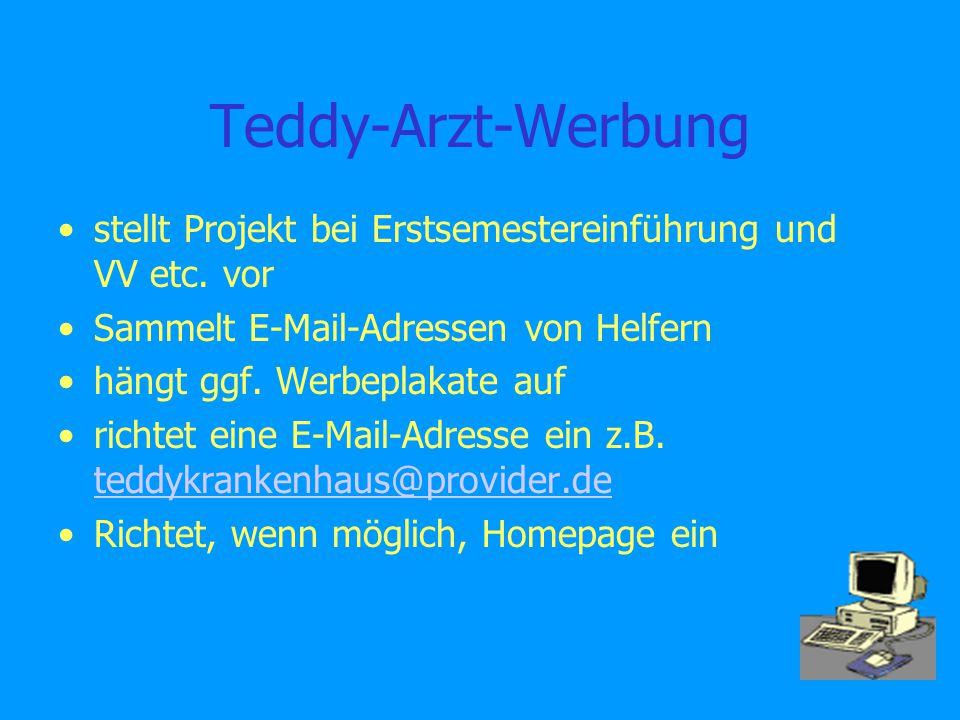 Teddy-Arzt-Werbung stellt Projekt bei Erstsemestereinführung und VV etc.