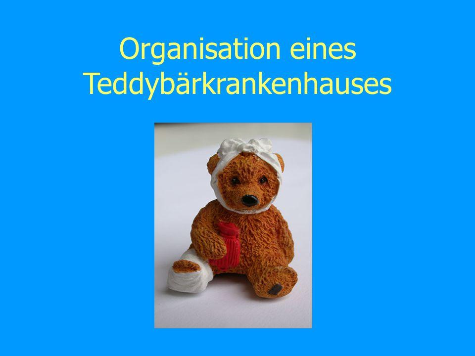 Organisation eines Teddybärkrankenhauses