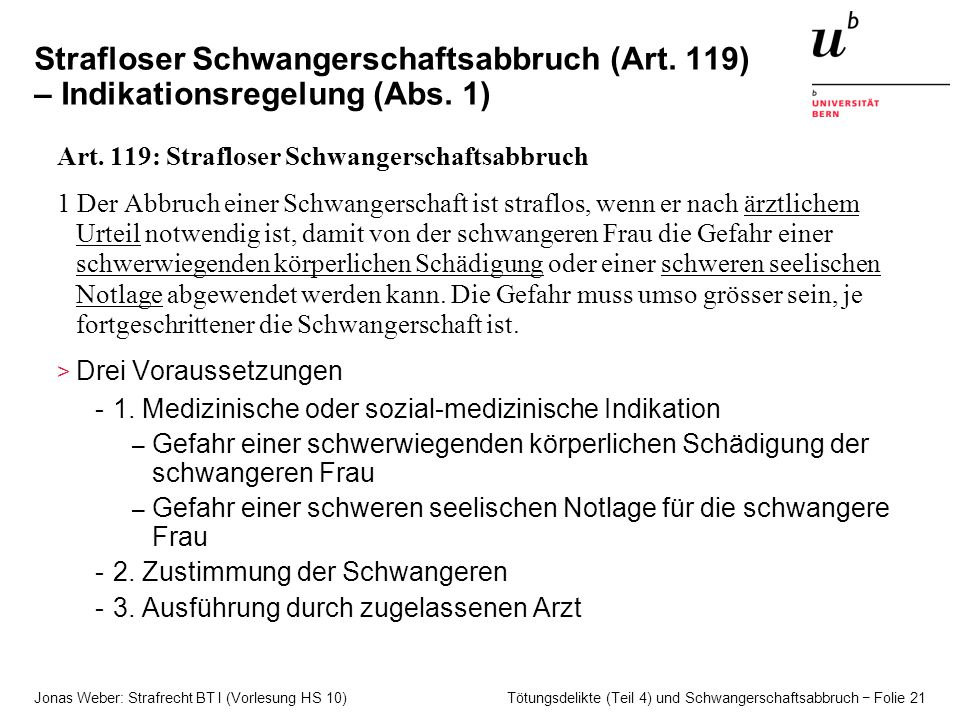 Jonas Weber: Strafrecht BT I (Vorlesung HS 10) Tötungsdelikte (Teil 4) und Schwangerschaftsabbruch − Folie 21 Strafloser Schwangerschaftsabbruch (Art.